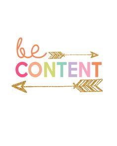 Be Content!
